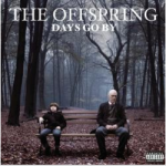Cover of Days Go By by The Offspring