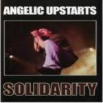 Solidarity - Angelic Upstarts