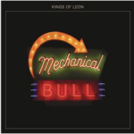 Mechanical Bull by The Kings of Leon