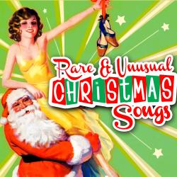 Cover of Rare and Unusual Christmas Songs