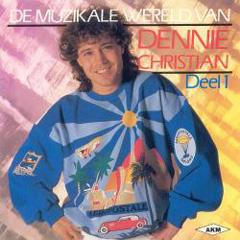 Cover of De Muzikale Wereld van Denny Christian - Deel 1