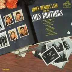 Cover of Down the memory lane with the Ames Brothers