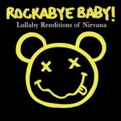 Cover of lullaby renditions of Nirvana