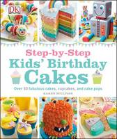 cover of Step by step Kids' birthday cakes