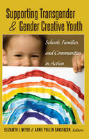 Cover of Supporting Transgender & gender creative youth