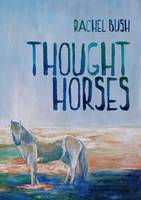 Cover of Thought horses