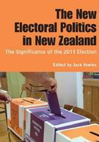 Cover of The electoral politics in New Zealand