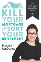 Cover of Kill your mortgage