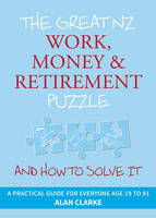 Cover of The great NZ work, money & retirement puzzle