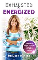 Cover of Exhausted to energized