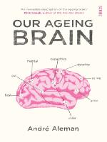 Cover of Our ageing brain