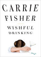 Cover of Wishful Drinking
