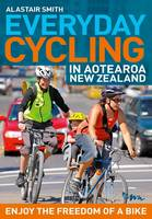 Cover of Everyday cycling in Aotearoa New Zealand