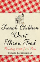 FrenchChildrenDon'tThrowFood
