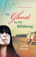 Cover of The ghost by the billabong