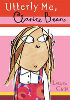 Clarice Bean Utterly Me