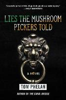 Cover of Lies the mushroom pickers told