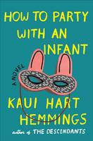 Cover of How to party with an infant