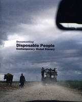 Cover of Documenting Disposable People: Contemporary Global Slavery
