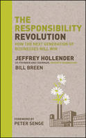 Cover of The responsibility revolution: How the Next Generation of Businesses Will Win