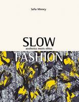 Cover of Slow fashion: Aesthetics Meets Ethics