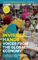 Cover of Invisible Hands Voices From the Global Economy
