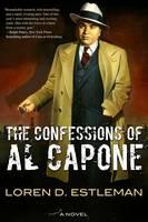 The Confessions of Al Capone by Loren D. Estleman
