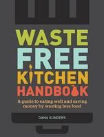 Cover of Waste free kitchen handbook