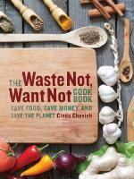 Cover of The waste not want no cookbook