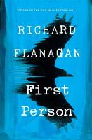 Cover of First person by Richard Flanagan