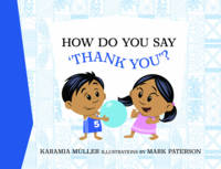 Cover of How do you say thank you? by Karamia Müller