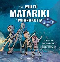 Cover of Ngā whetū matariki i whānakotia