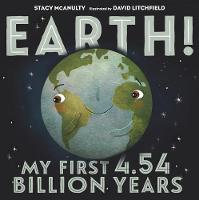 Cover of Earth! My first 4.54 billion years