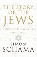 Cover of The story of the Jews by Simon Schama