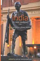Cover of India in New Zealand Local Identities, Global Relations