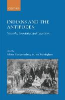 Cover of Indians and the Antipodes: Networks, Boundaries and Circulation