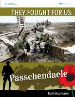 Catalogue link to They fought for us: Passchendaele